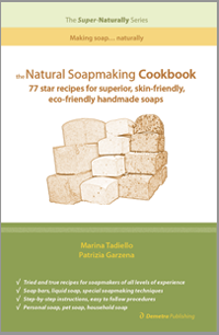 Natural Soapmaking Cook Book - 77 Recipes - Australian Authors